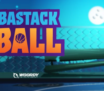 BASTACK BALL – WOORDY ENTERTAINMENT